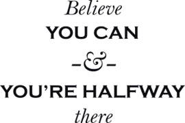 Belive you can
