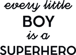 Every little boy is a superhero