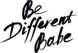 Be different babe